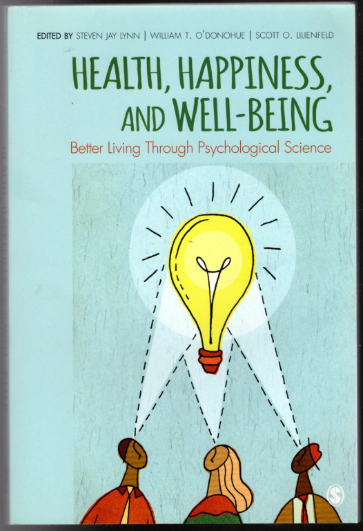 Image 0 of Health, Happiness, and Well-Being: Better Living Through Psychological Science