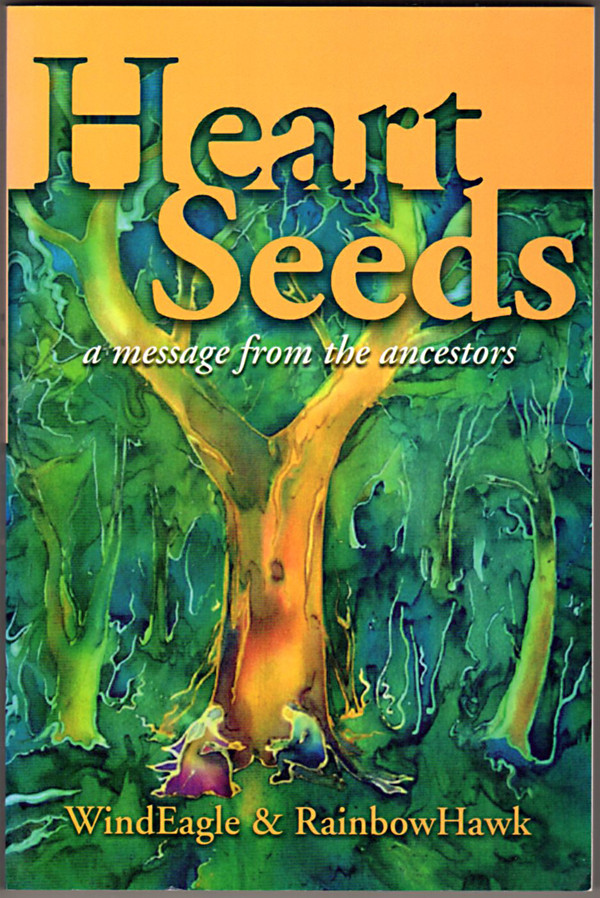 Image 0 of Heart Seeds: A Message from the Ancestors