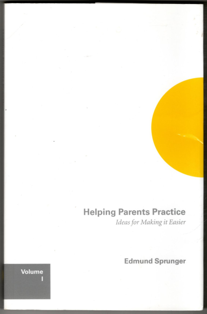 Image 0 of Helping Parents Practice: Ideas for Making It Easier, Volume 1