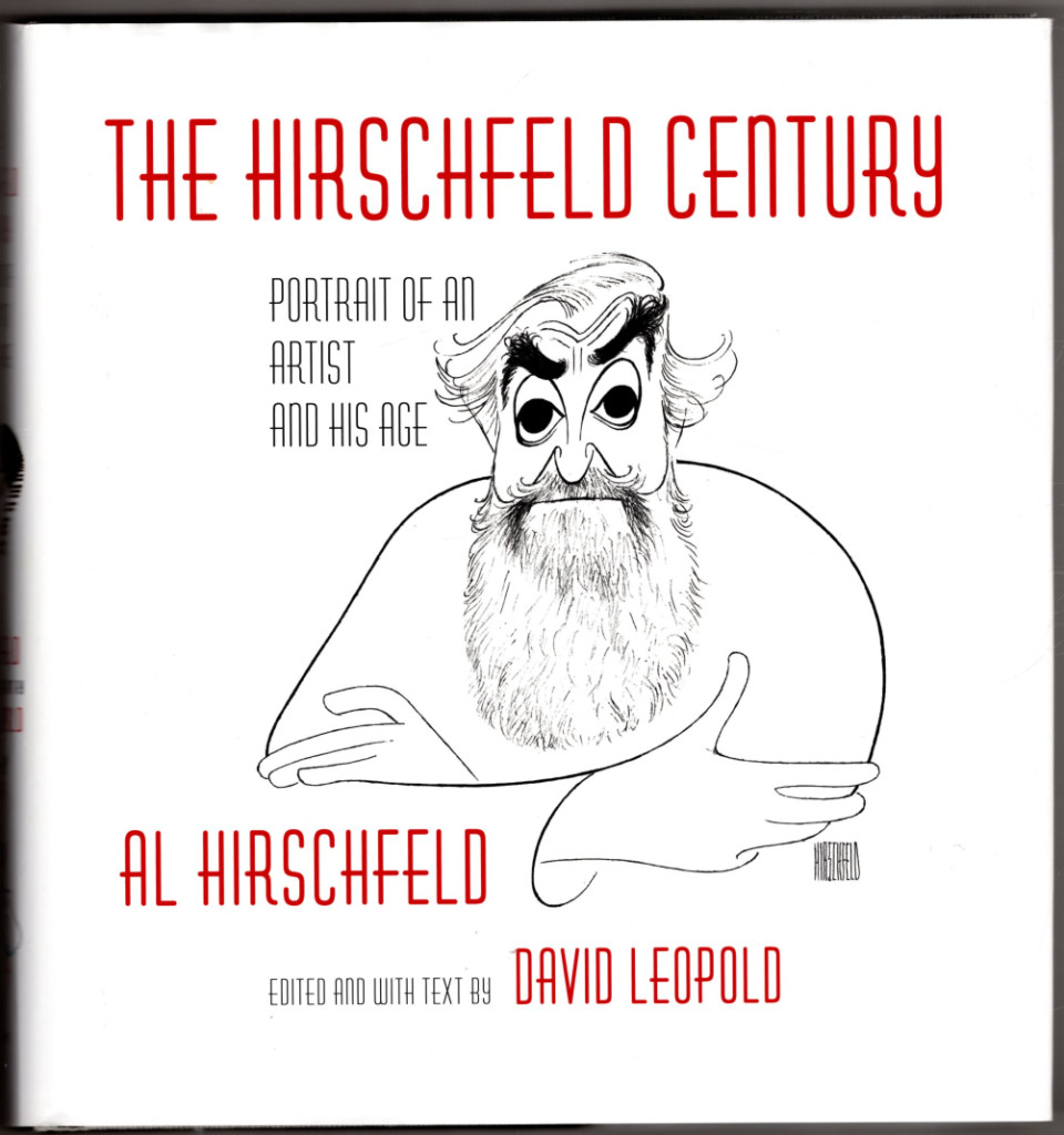 Image 0 of The Hirschfeld Century: Portrait of an Artist and His Age