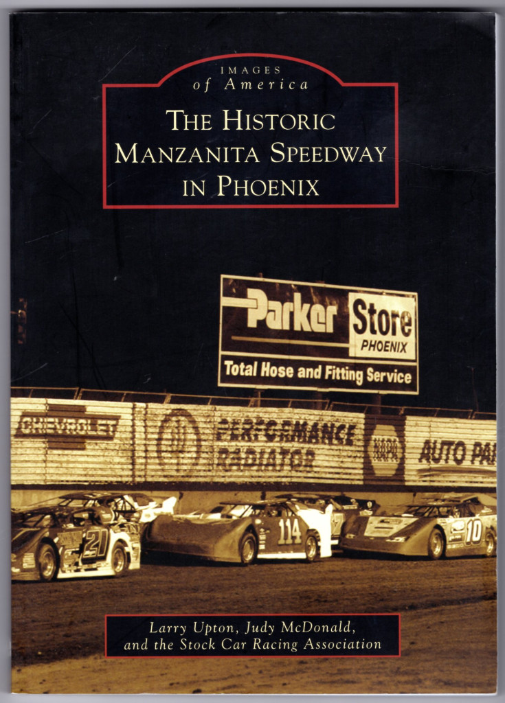 Image 0 of The Historic Manzanita Speedway in Phoenix (Images of America)