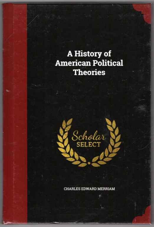 Image 0 of A History of American Political Theories