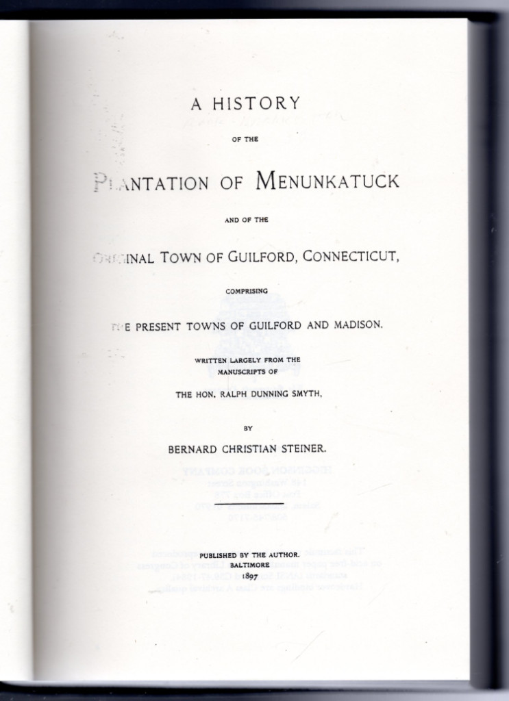 Image 1 of A History of the Plantation of Menunkatuck and the Original Town of Guilford, Co