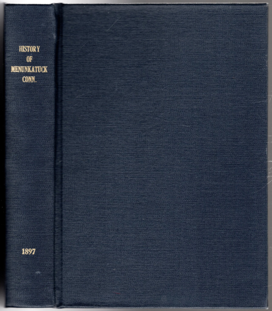 Image 0 of A History of the Plantation of Menunkatuck and the Original Town of Guilford, Co