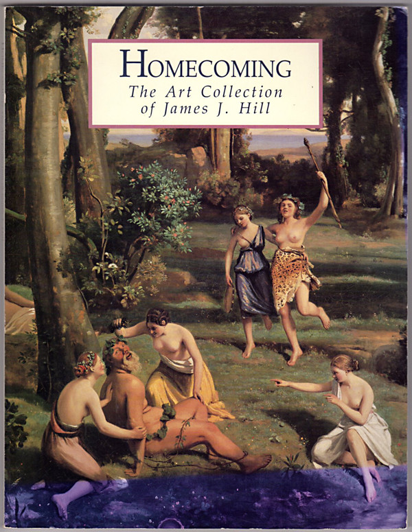 Image 0 of Homecoming: The Art Collection of James J. Hill