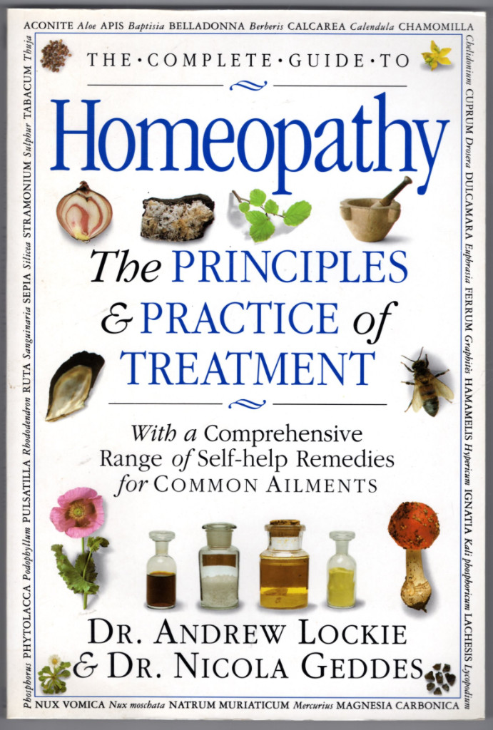 Image 0 of The Complete Guide to Homeopathy the Principles & Practices of Treatment
