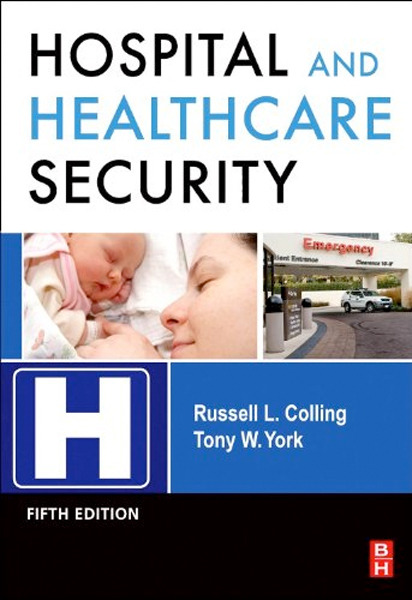 Image 0 of Hospital and Healthcare Security, Fifth Edition
