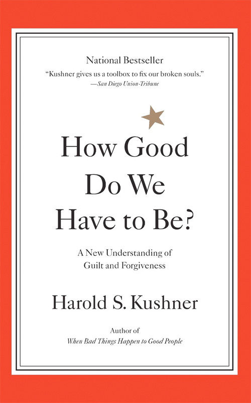 Image 0 of How Good Do We Have to Be? A New Understanding of Guilt and Forgiveness