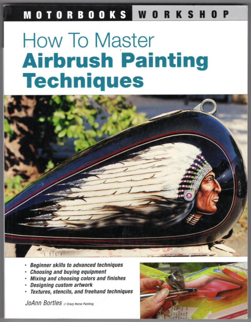 Image 0 of How to Master Airbrush Painting Techniques (Motorbooks Workshop)