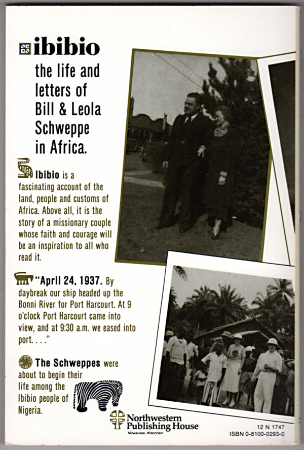 Image 1 of Ibibio: The life and letters of William and Leola Schweppe in Africa