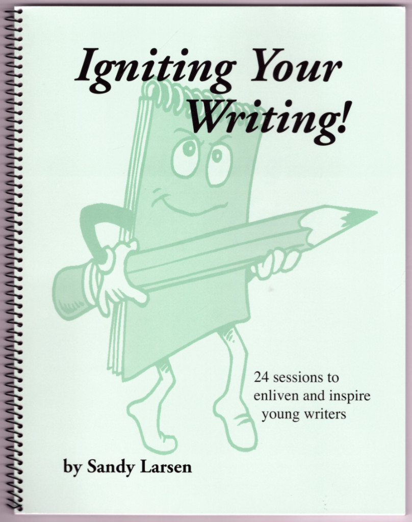 Image 0 of Igniting Your Writing: 24 Sessions to Enliven and Inspire Young Writers