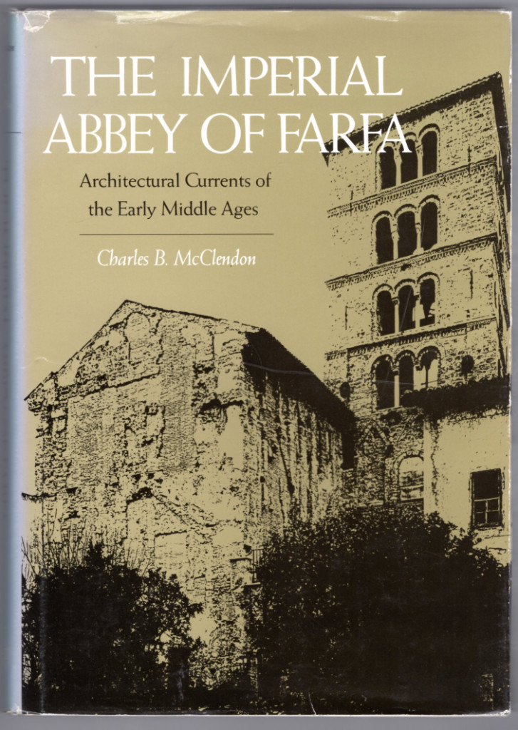 Image 0 of The Imperial Abbey of Farfa: Architectural Currents of the Early Middle Ages (Ya