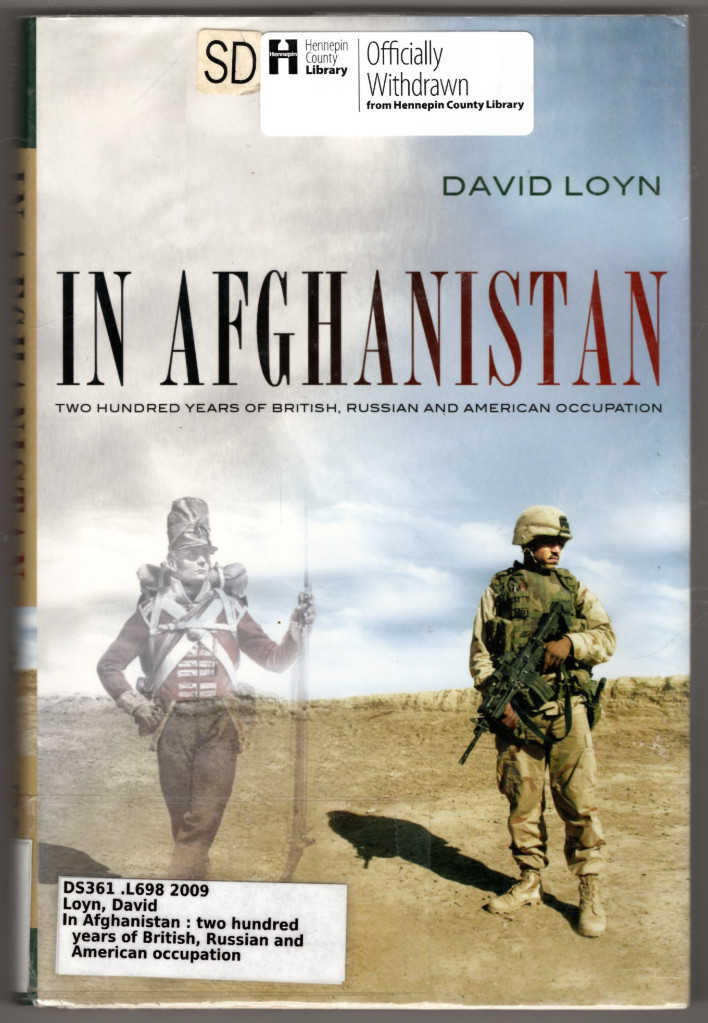 Image 0 of In Afghanistan: Two Hundred Years of British, Russian and American Occupation