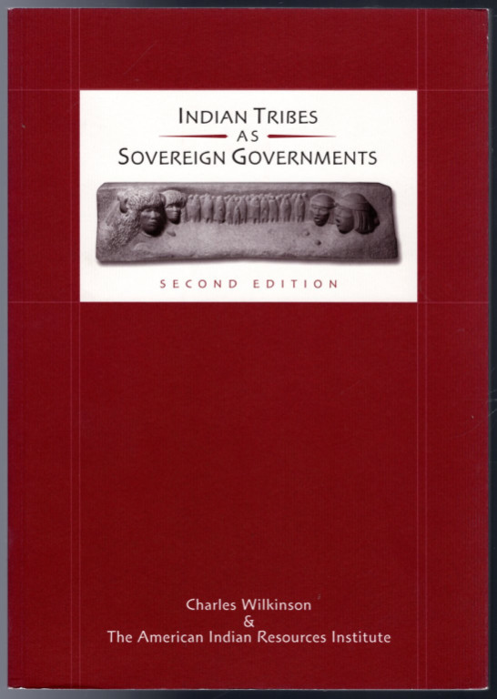 Image 0 of Indian Tribes As Sovereign Governments: A Sourcebook on Federal-Tribal History,