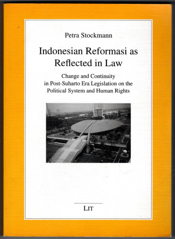 Image 0 of Indonesian Reformasi as Reflected in Law: Change and Continuity in Post-Suharto