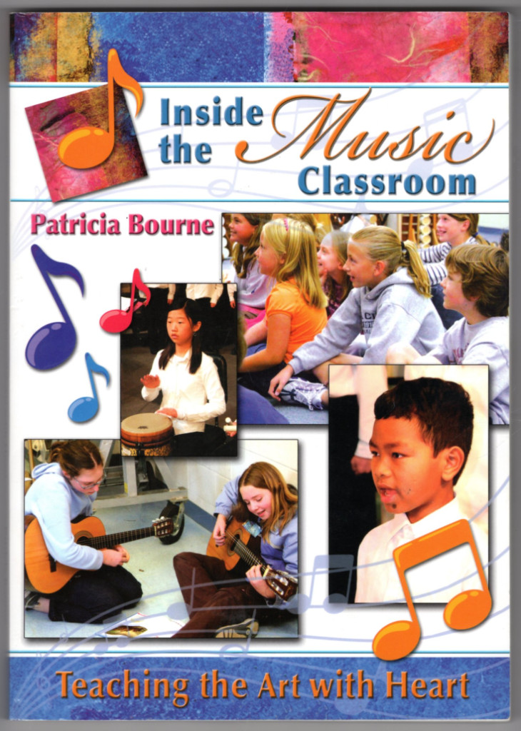 Image 0 of Inside the Music Classroom: Teaching the Art with Heart
