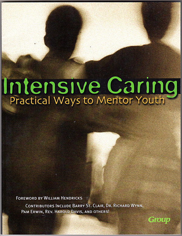Image 0 of Intensive Caring: Practical Ways to Mentor Youth
