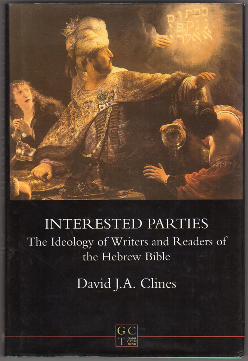 Image 0 of Interested Parties: The Ideology of Writers and Readers of the Hebrew Bible (JSO