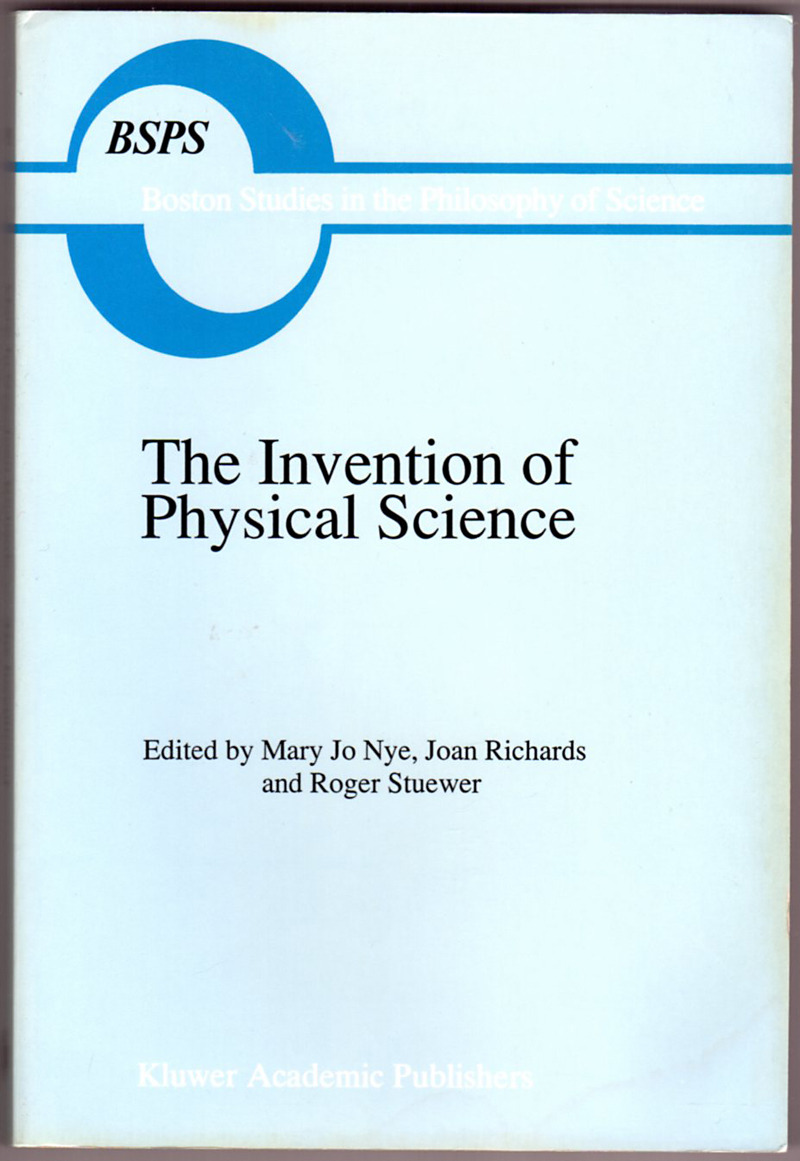 Image 0 of The Invention of Physical Science: Intersections of Mathematics, Theology and Na