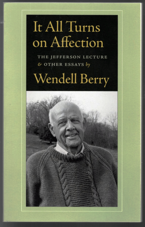 Image 0 of It All Turns on Affection: The Jefferson Lecture and Other Essays