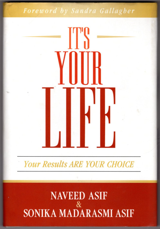Image 0 of It's Your Life: Your Results Are Your Choice