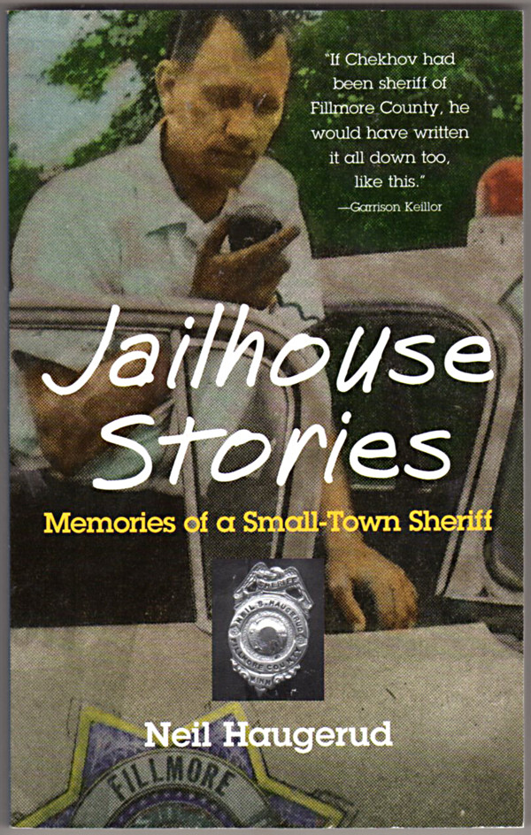 Image 0 of Jailhouse Stories: Memories of a Small-Town Sheriff