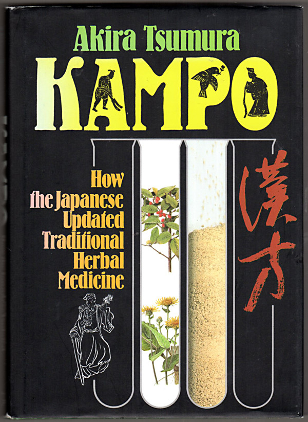 Image 0 of Kampo: How the Japanese Updated Traditional Herbal Medicine