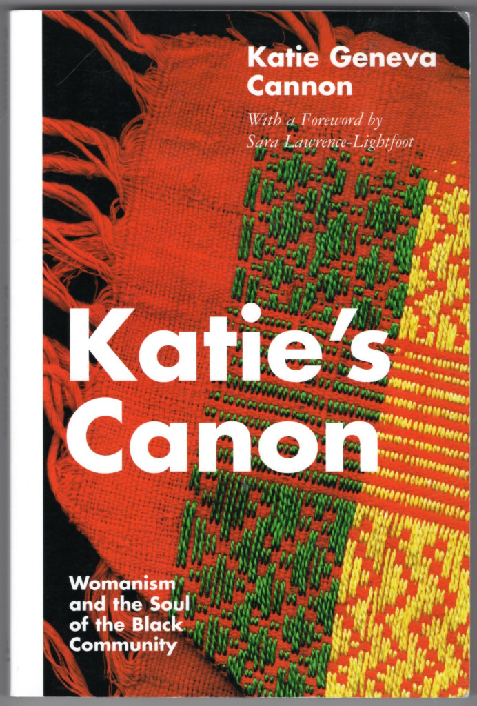 Image 0 of Katie's Canon: Womanism and the Soul of the Black Community
