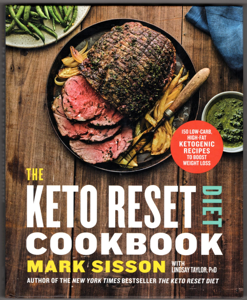 Image 0 of The Keto Reset Diet Cookbook: 150 Low-Carb, High-Fat Ketogenic Recipes to Boost