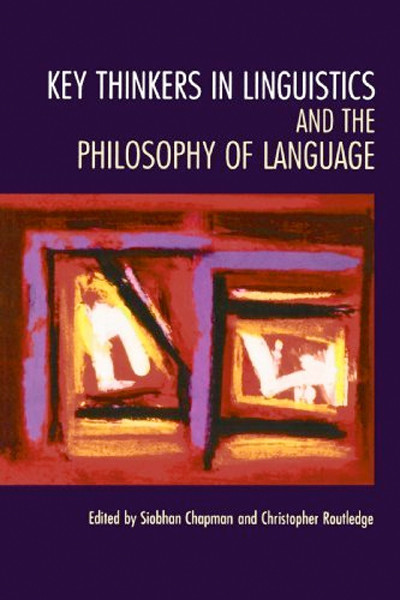 Image 0 of Key Thinkers in Linguistics and the Philosophy of Language