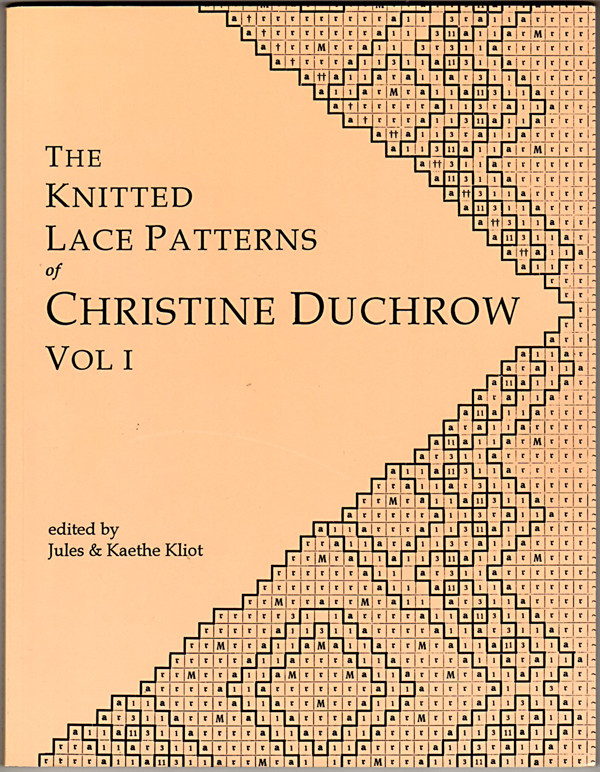Image 0 of The Knitted Lace Patterns of Christine Duchrow Vol 1