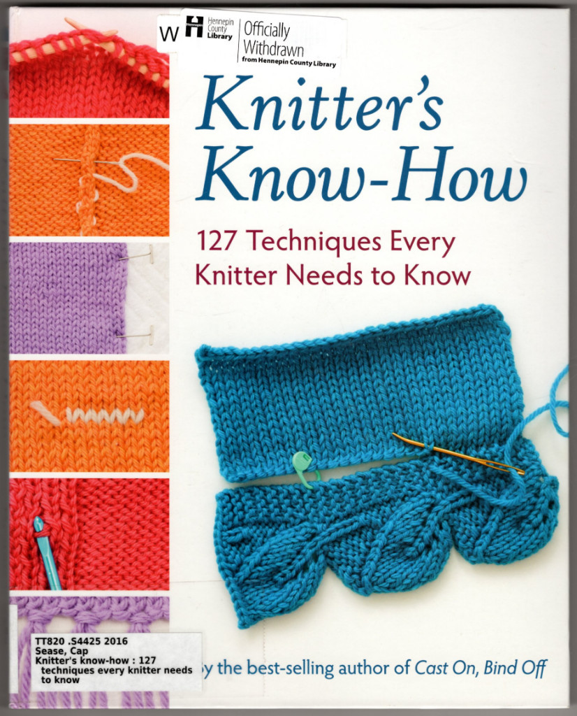 Image 0 of Knitter's Know-How: 127 Techniques Every Knitter Needs to Know