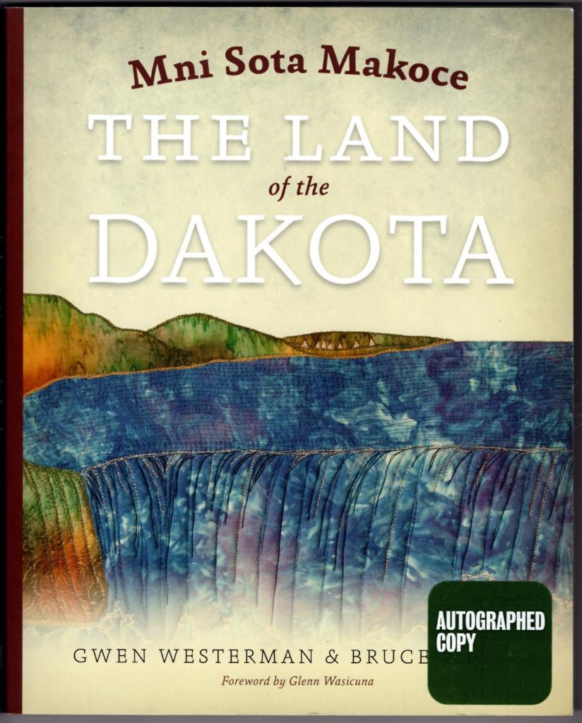 Image 0 of Mni Sota Makoce: The Land of the Dakota