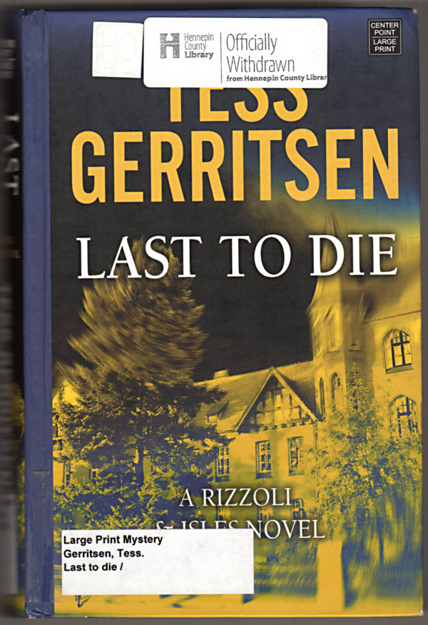 Image 0 of Last to Die (Center Point Platinum Mystery (Large Print))