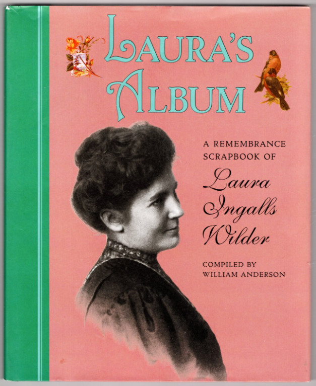 Image 0 of Laura's Album: A Remembrance Scrapbook of Laura Ingalls Wilder (Little House Non