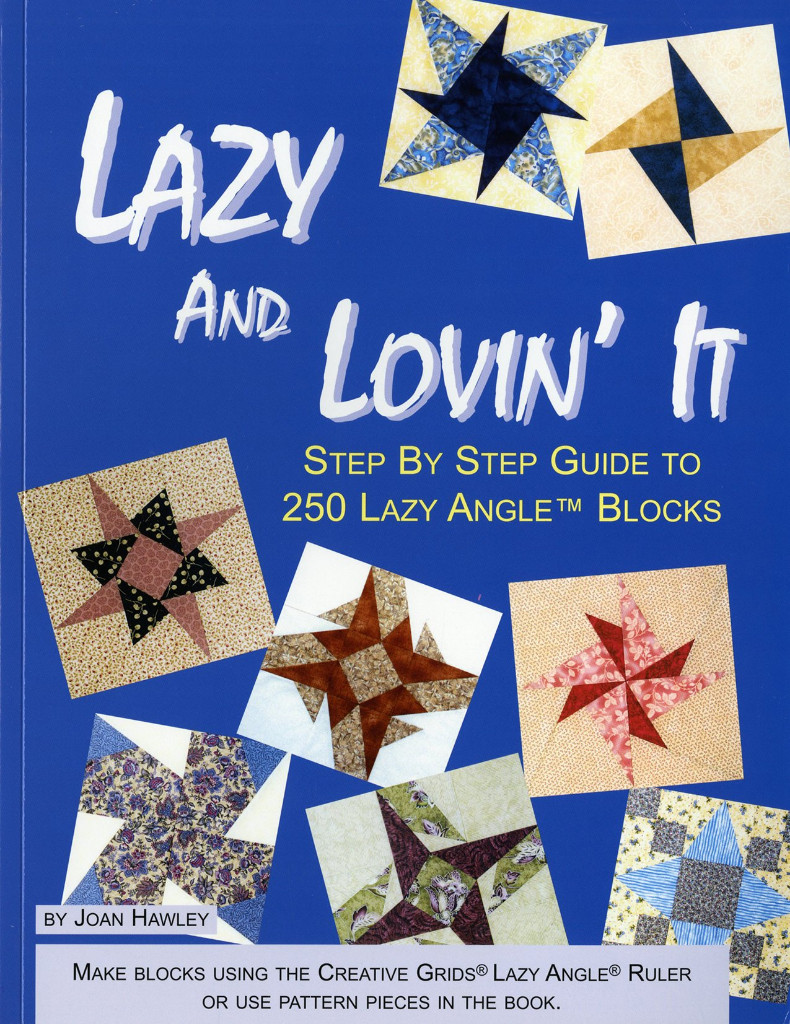 Image 0 of Lazy and Lovin' it: Step By Step Guide to 250 Lazy Angle Blocks