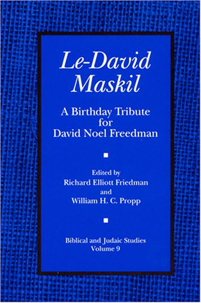 Image 0 of Le-David Maskil: A Birthday Tribute for David Noel Freedman (Biblical and Judaic