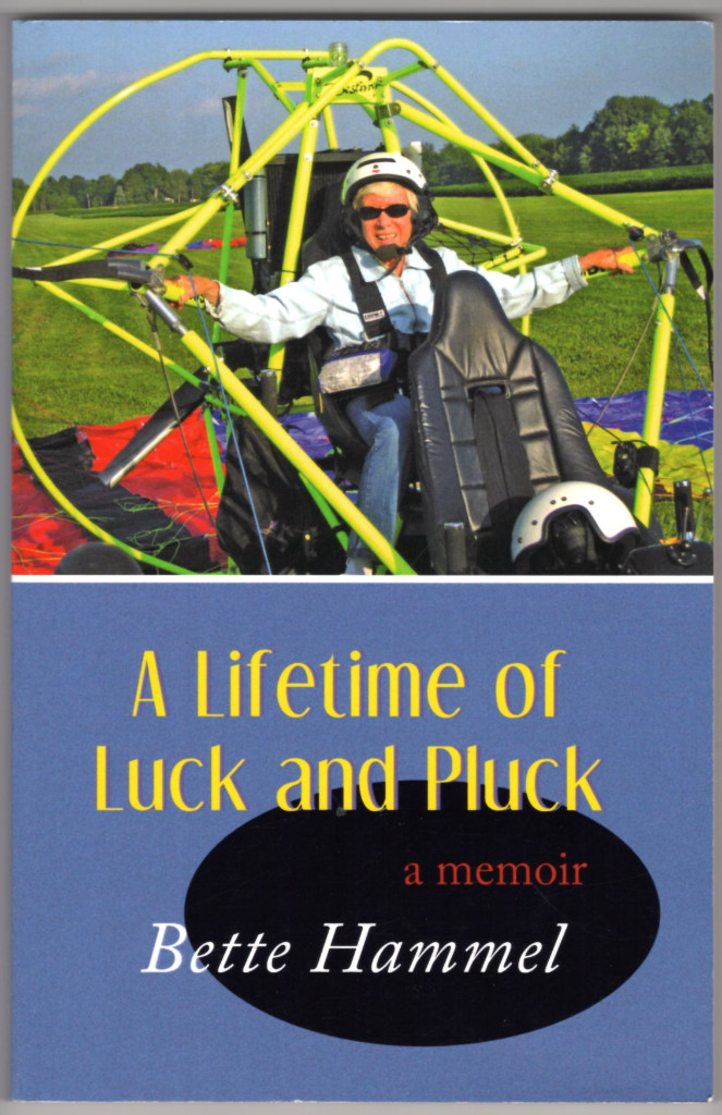 Image 0 of A Lifetime of Luck and Pluck: A Memoir