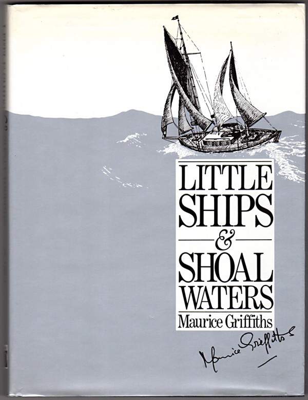 Image 0 of Little Ships and Shoal Waters: Designing, Building and Sailing Shoal Draught Cru