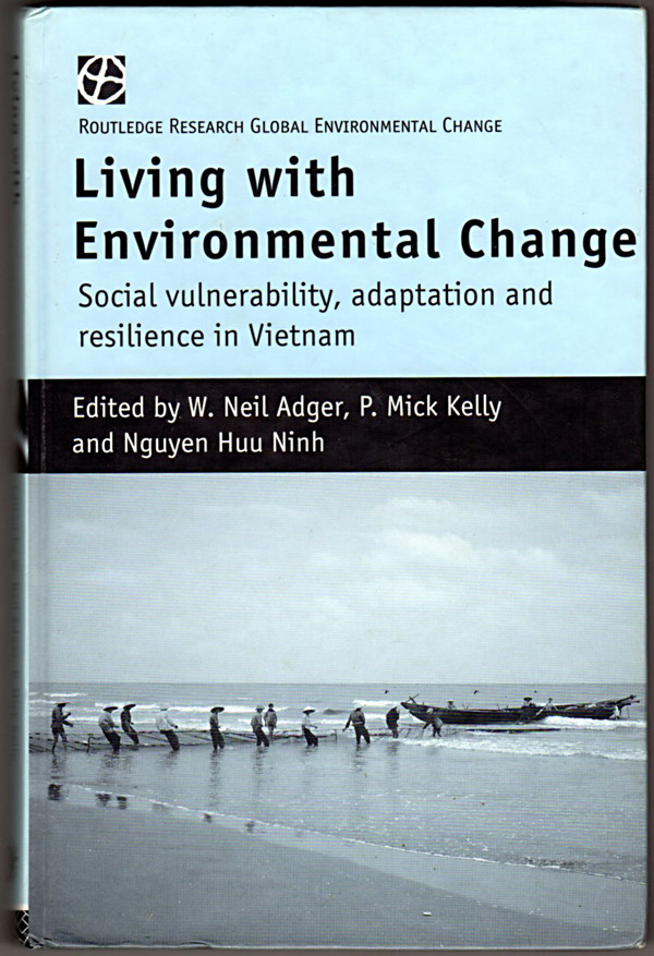 Image 0 of Living with Environmental Change: Social Vulnerability, Adaptation and Resilienc