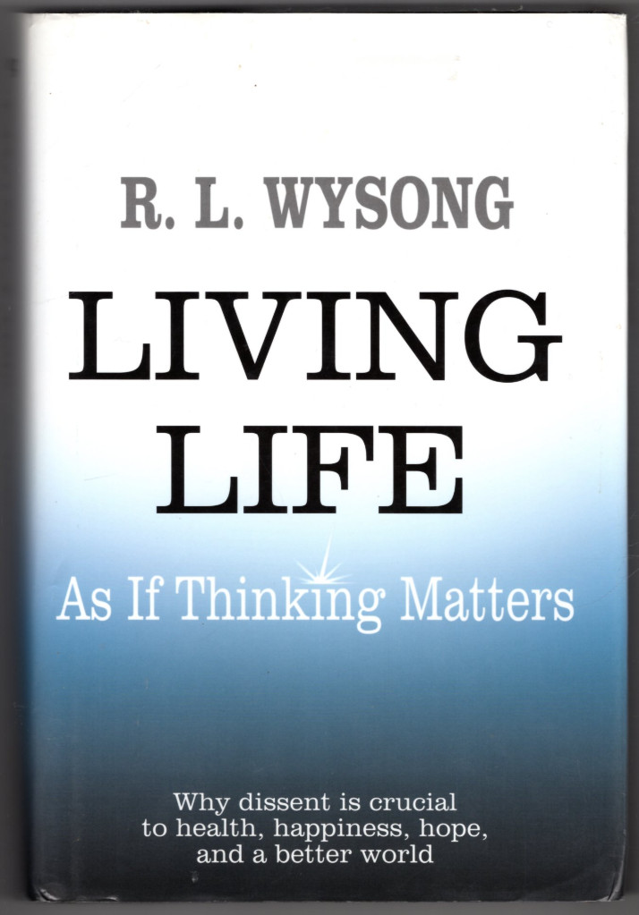 Image 0 of Living Life as If Thinking Matters