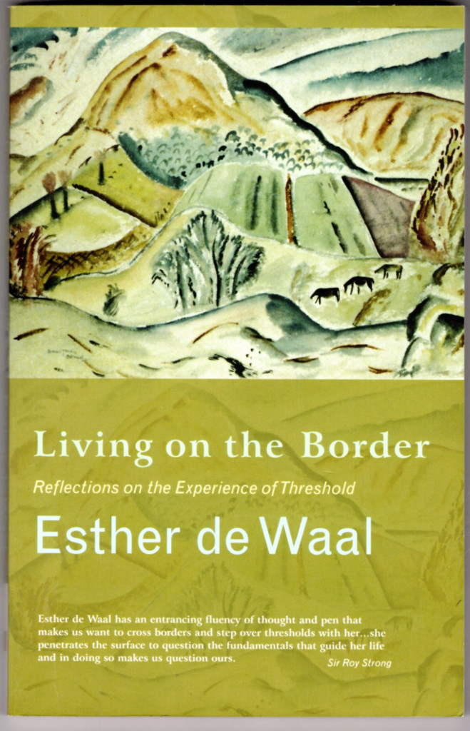 Image 0 of Living Onthe Border: Reflections on the Experience of Threshold