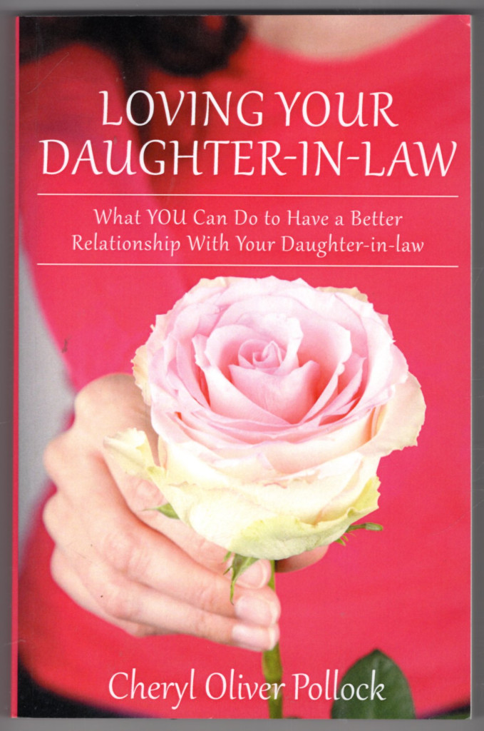 Image 0 of Loving Your Daughter-in-law: What YOU Can Do to Have a Better Relationship With