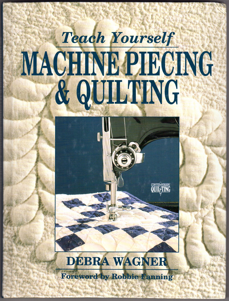 Image 0 of Teach Yourself Machine Piecing & Quilting