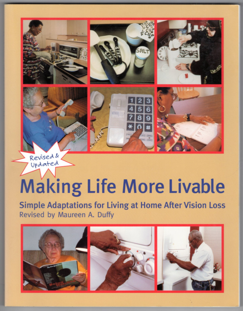 Image 0 of Making Life More Livable: Simple Adaptations for Living at Home After Vision Los