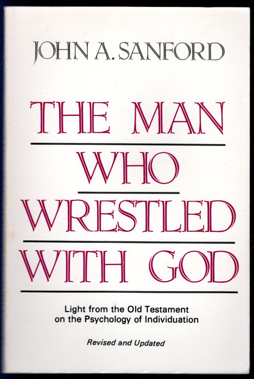 Image 0 of The Man Who Wrestled With God: Light from the Old Testament on the Psychology of