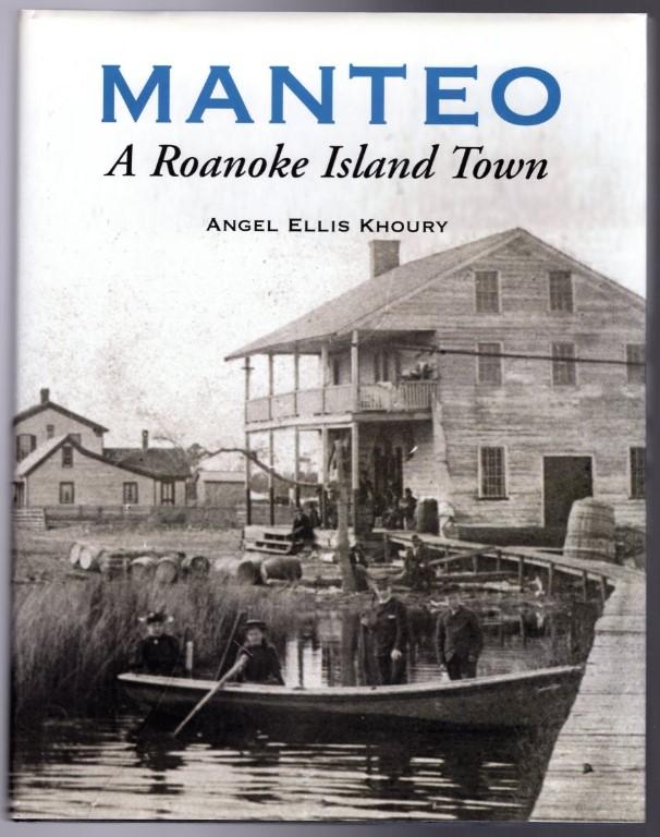 Image 0 of Manteo: A Roanoke Island Town
