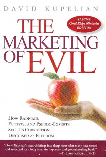 Image 0 of Marketing of Evil Coral Ridge Ministries Edition