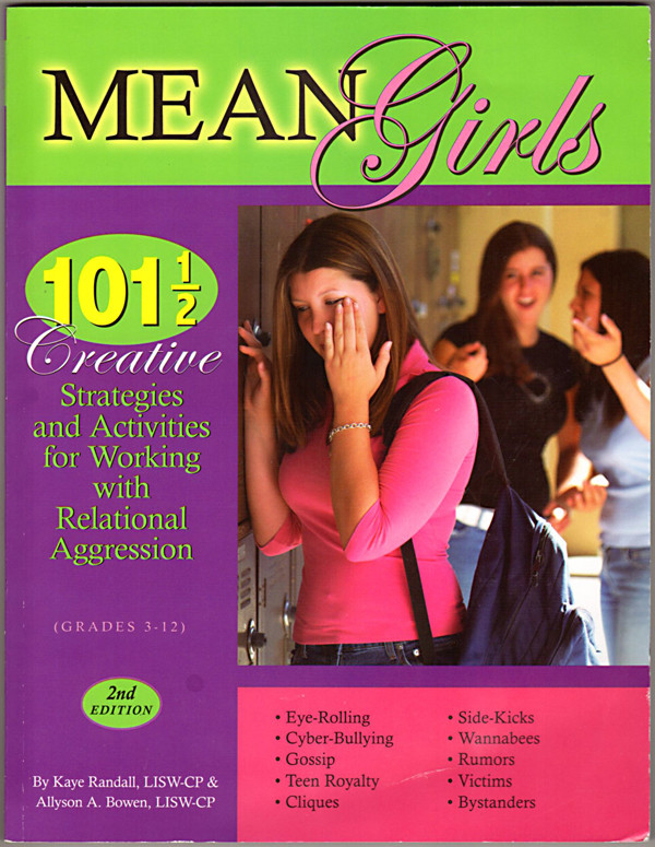Image 0 of Mean Girls: 101 1/2 Creative Strategies for Working With Relational Aggression S