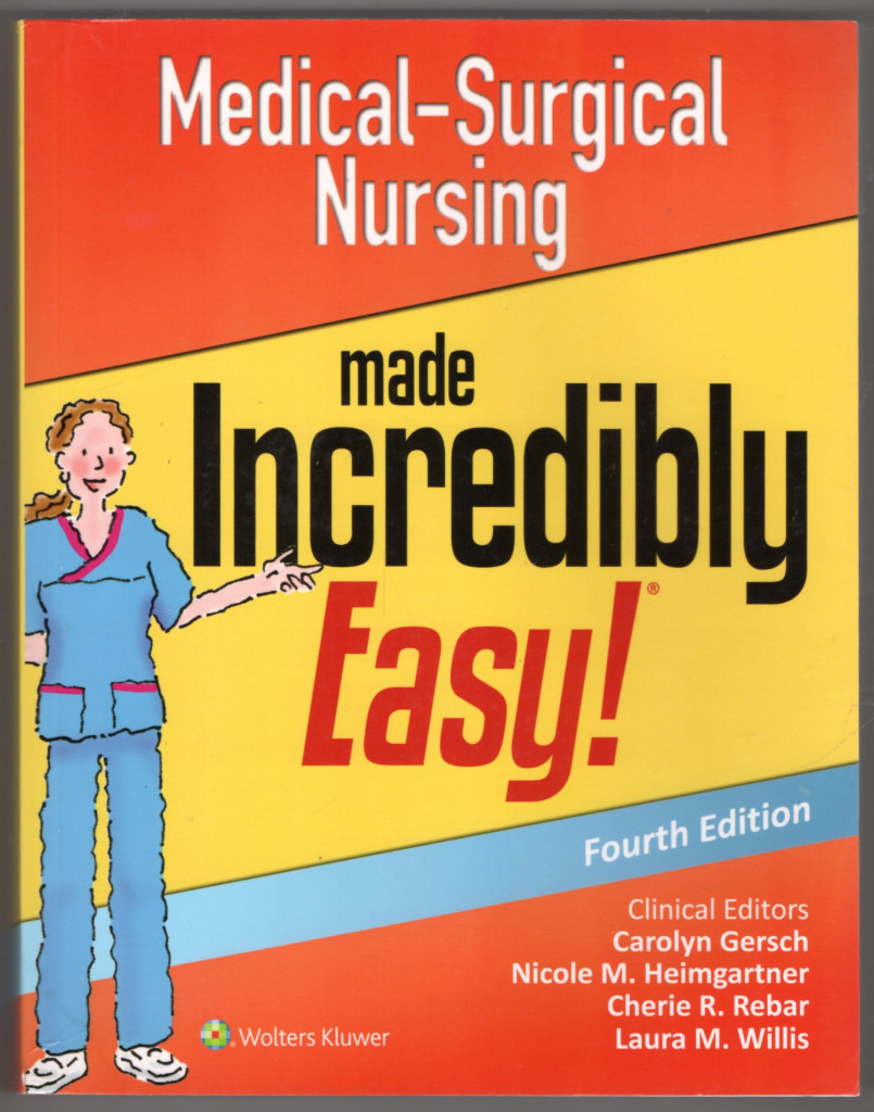 Image 0 of Medical-Surgical Nursing Made Incredibly Easy (Incredibly Easy! Series)